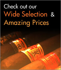 Check out our wide selection of authentic, original Cuban cigars and amazing low prices!